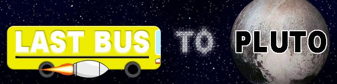 Last Bus To Pluto